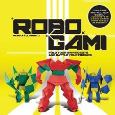 Robogami: Fold Your Own Robots and Battle Your Friends, Fuchimoto, Muneji, New B