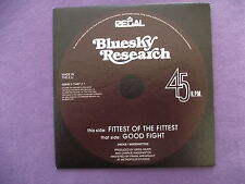 Bluesky Research - Fittest of the Fittest / Good Fight. Promo CD Single