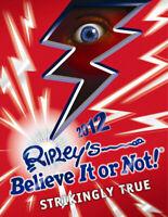 Ripley's believe it or not! 2012: strikingly true by Robert Leroy Ripley