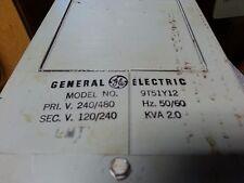 GE Dry-Type Power Transformer Model No. 9T51Y12 240/480-120/240V 2.0KVA 50/60Hz