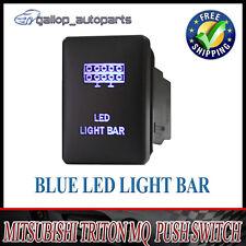 LED Light Bar Push Switch For Mitsubishi Triton BLUE Light MQ Pajero Mirage 12V