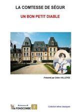 Un Bon Petit Diable by Sophie Rostopchine comtesse de Ségur (2015, Paperback)