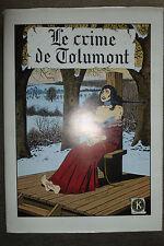 BD le crime de tolumont TT n°17/300 EO 1985 TBE signé piroton jess long anthines
