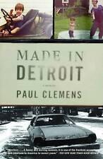 Made in Detroit: A Memoir by Clemens, Paul
