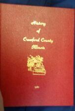 The History of Crawford County, Illinois  Vol 1 Robinson, Palestine Oblong