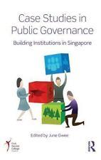 Case Studies in Public Governance : Building Institutions in Singapore (2015,...