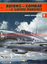 AVIONS DE COMBAT  9 WW2 HAWKER HURRICANE MK1 RAF PWO MOULD Newell ORTON ; WW 2