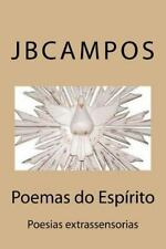 Poemas Do Espírito : Poesias Extrassensorias by jbcampos campos (2016,...