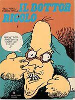 T. Pericoli Il dottor Rigolo Milano libri Ed. 1976 B2731