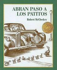 Abran Paso a los Patitos by Robert McCloskey (1997, Hardcover)
