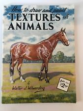 How To Draw And Paint Textures Of Animals Walter Forest Book 90 Vintage Art Book
