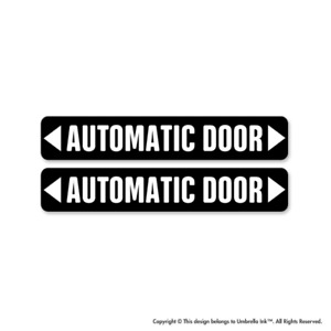 x2 Automatic Door Work Sticker Sign Warning Decal Car Bumper Vinyl