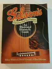 Gibson's Fabulous Flat-Top Guitars An Illustrated History & Guide