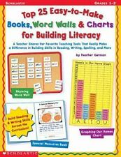 Top 25 Easy-to-Make Books, Word Walls and Charts for Building Literacy : A...
