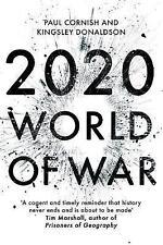 2020: World of War by Kingsley Donaldson, Paul Cornish (Hardback, 2017)