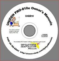Uniden PRO-810e CD SERVICE & OWNER'S MANUALS CB Radio KJ4IYE CD MANUAL ONLY