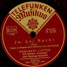 ADALBERT LUTTER ORCH. & GESANGS-QUARTETT Ja, bei Nacht / ... auf Java   S9323