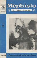 "Mephisto Kriminal-Roman Nr. 41 ***Zustand 2***  ""1972-1973"""