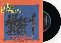 "THE MOTELS - SHAME - 7"" 45 VINYL RECORD w PICT SLV - 1985"