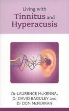 Living with Tinnitus and Hyperacusis (Paperback or Softback)
