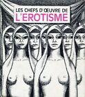 Louis Pauwels = LES CHEFS-D'OEUVRE DE L'ÉROTISME
