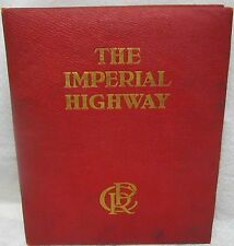 The Imperial Highway by Homer, A.N.