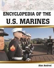 Encyclopedia of the U. S. Marines by Alan Axelrod (2006, Paperback)