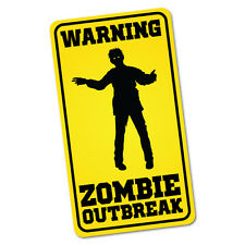Warning Zombie Outbreak Sticker Decal Car Funny Hunting #5326ST