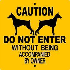 "Doberman Pinscher Dog Sign,No Trespassing,9""x 9"" Aluminum,Guard,Cdnedp"