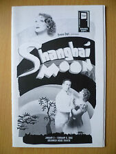 2002 GREENWICH HOUSE THEATRE PROGRAMME- SHANGHAI MOON by Charles Busch/C Andress