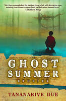 NEW Ghost Summer: Stories by Tananarive Due