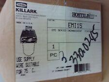 Hubbell Killark EMI15 Hostile Lite Fixture Light &  EPF401W/L25-12 #1B-1115-C14