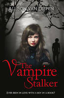 van Diepen, Allison, The Vampire Stalker, Very Good Book