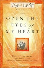 Open the Eyes of My Heart (Songs 4 Worship Devotional) by Songs4worship