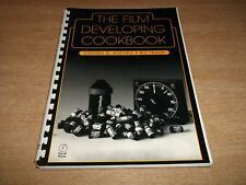 Book. Photography. The Film Developing Cookbook. Photographic Processing Guide.