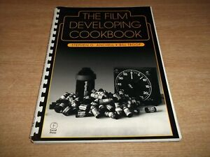 Book. Photography. The Film Developing Cookbook. Photographic Processing Guide