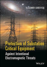 Protection of Substation Critical Equipment Against Intentional Electromagnetic