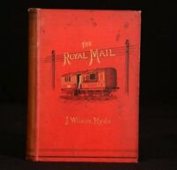 1885 The ROYAL MAIL Its Curiosities And Romance James Wilson Hyde