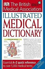 BMA Illustrated Medical Dictionary 2nd edition: Essential A–Z quick reference to
