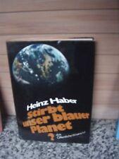 Stirbt unser blauer Planet?, von Heinz Haber