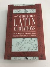 The Anchor Book Of Latin Quotations: Norbert Guberman (1966, Paperback)