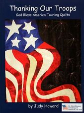 Thanking Our Troops--God Bless America Touring Quilts by Judy Howard