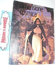 DIMENSIONE COSMICA   fantascienza e fantasy RARA chieti