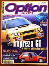 Option Auto n°101 du 5/1999; Impeza GT/ La Golf 440 CH moteur arrière/ Clio Chop