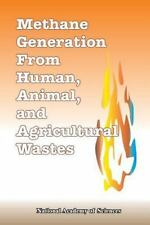 Methane Generation from Human, Animal, and Agricultural Wastes by National...