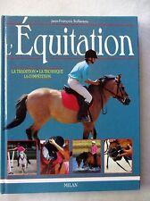 L' Equitation la tradition la technique. /BB2