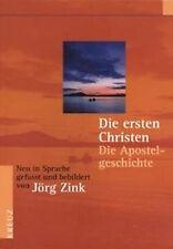 Jörg Zink-Die ersten Christen (Apostelgeschichte)(*NEU*