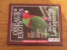 $$$ Revue des Oiseaux exotiques N°3 Iles du Pacifique LoriquetsLoro Parque