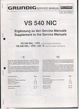 Service MANUAL GRUNDIG VIDEO RECORDER vs540nic TOP!