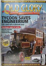OLD GLORY - Steam Engine & Vintage Restoration Today, No.197 July 2006